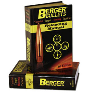 Berger Bullets 1st Edition Reloading Manual Hard Cover 829 Pages Published 2012 Berger 11111