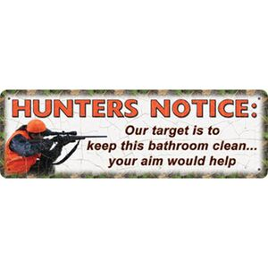 """River's Edge Products Tin Sign """"Hunters Notice"""" Steel 3.5 by10.5 Inches 1412"""
