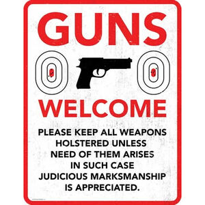 "Open Road Brands ""Guns Welcome"" Embossed Tin Sign 10""x13"""
