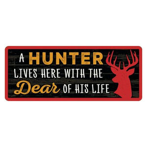 """Open Road Brands A Hunter Lives Here With the Dear Of His Life Tin Sign 4.4""""H x 11""""W Embossed"""